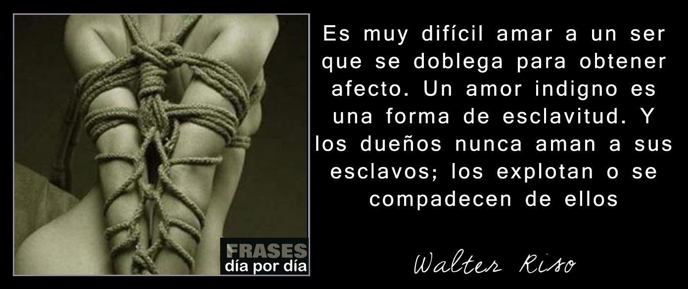 Walter riso for Frases de walter riso