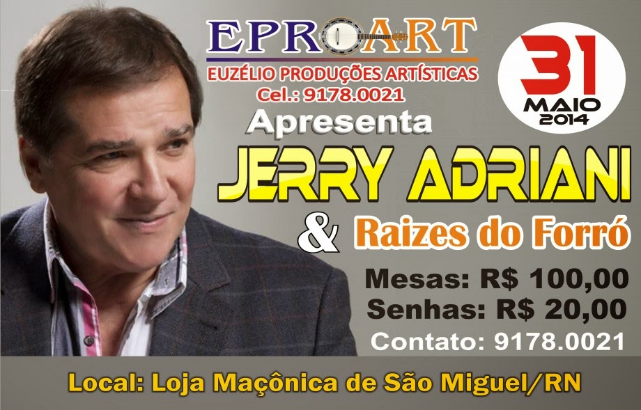 JERRY ADRIANI e RAIZES DO FORRÓ