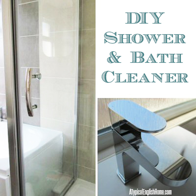 A Typical English Home Natural Shower Cleaner Recipe