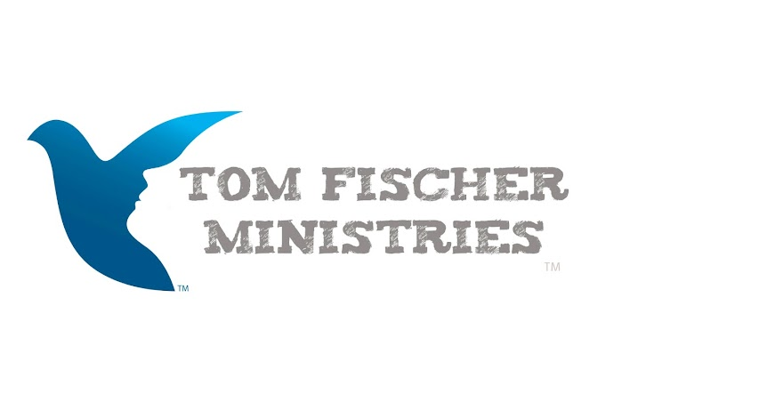 Tom Fischer Ministries