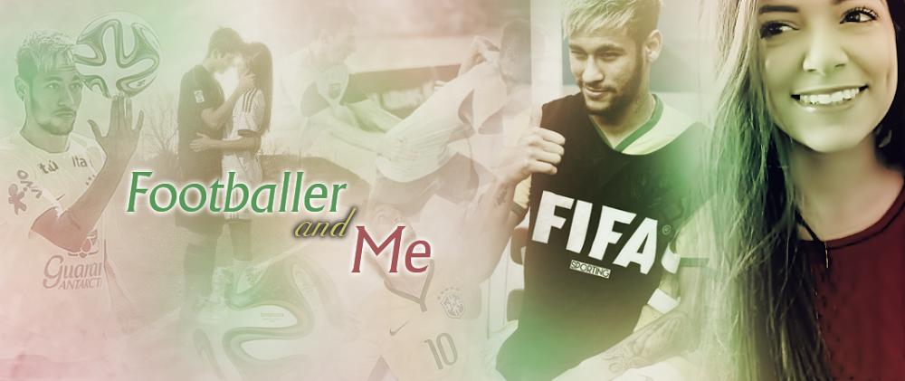 Footballer and me [BEFEJEZETT]