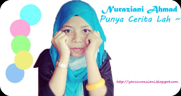 Nuraziani Ahmad Blogger
