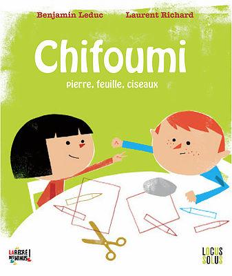 Chifoumi - éditions Locus Solus