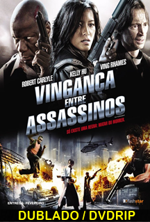 Assistir Vingança Entre Assassinos Dublado 2009