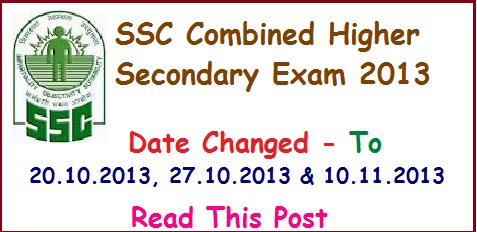 SSC LDC Job Recruitment Notification- Combined Higher Secondary Level Exam 2013- Date Changed , ssc, ssc.nic.in, ssc website
