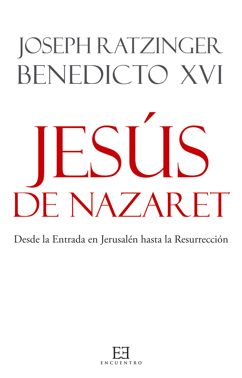 Jesús de Nazaret - Joseph Ratzinger