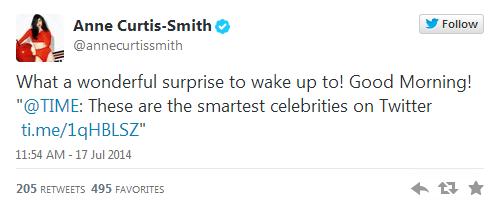"What a wonderful surprise to wake up to! Good Morning!  ""@TIME: These are the smartest celebrities on Twitter http://"