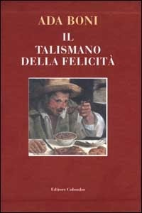 Chronicalibri il talismano della felicit un manuale di cucina vintage - Manuale di cucina professionale pdf ...