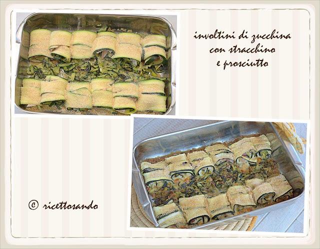 Involtini di zucchina con prosciutto e stracchino la cottura