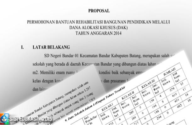 Contoh Proposal Permohonan Bantuan Melalui Dana Alokasi Khusus (DAK) Pendidikan