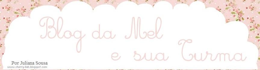 Blog da Mel e sua Turma