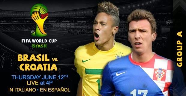 Brazil vs Croatia Live – Fifa World Cup 12th June 2014
