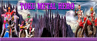 Toku Metal Hero