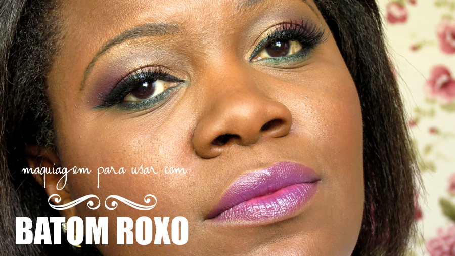 Tutorial: Maquiagem para usar com batom roxo | Blog No Balaio da Gata