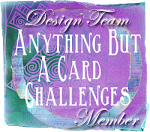 I am on the design team at Anything but a card