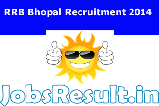 RRB Bhopal Recruitment 2014