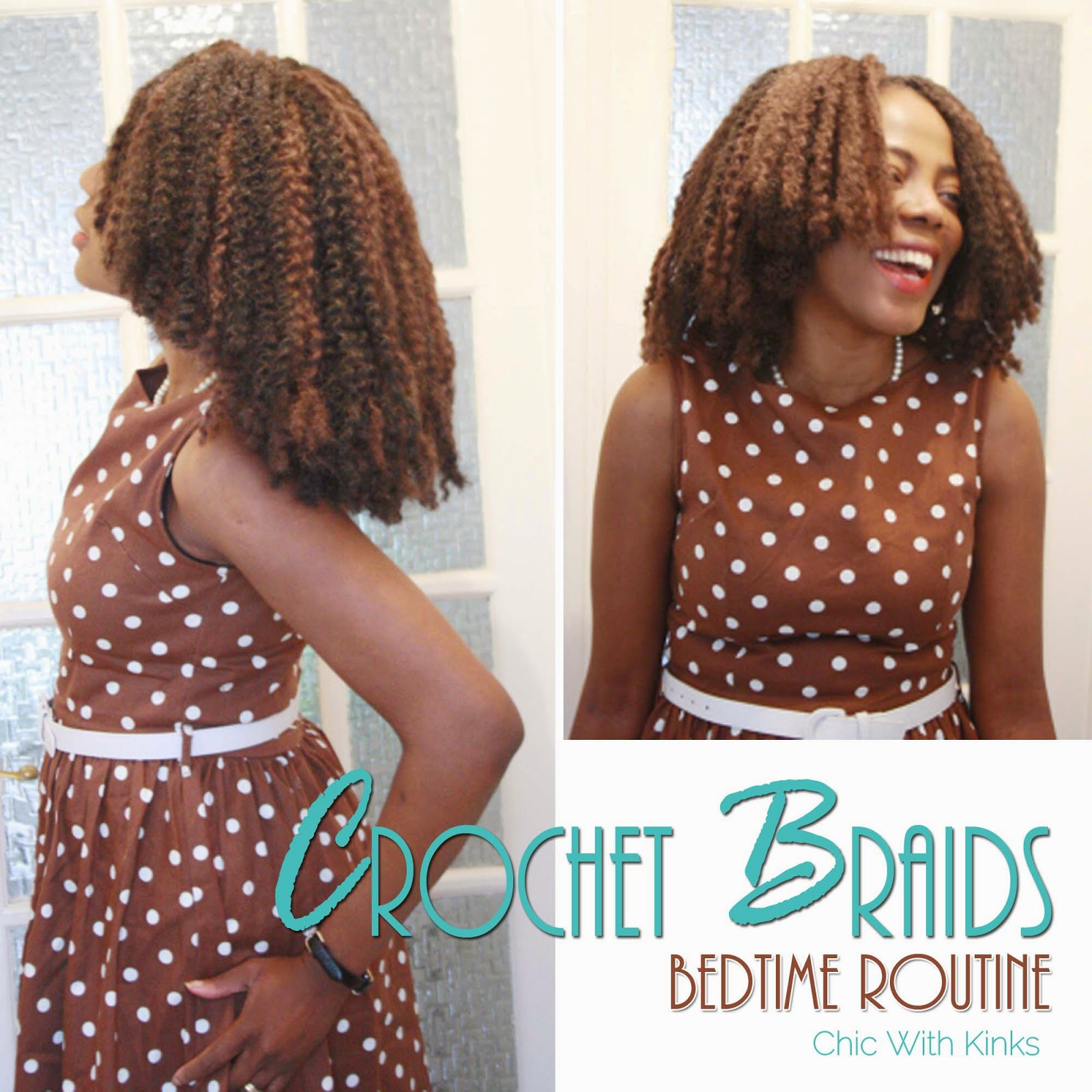 Crochet Hair Routine : crochet braids bed time routine chicwithkinks y all crochet braids