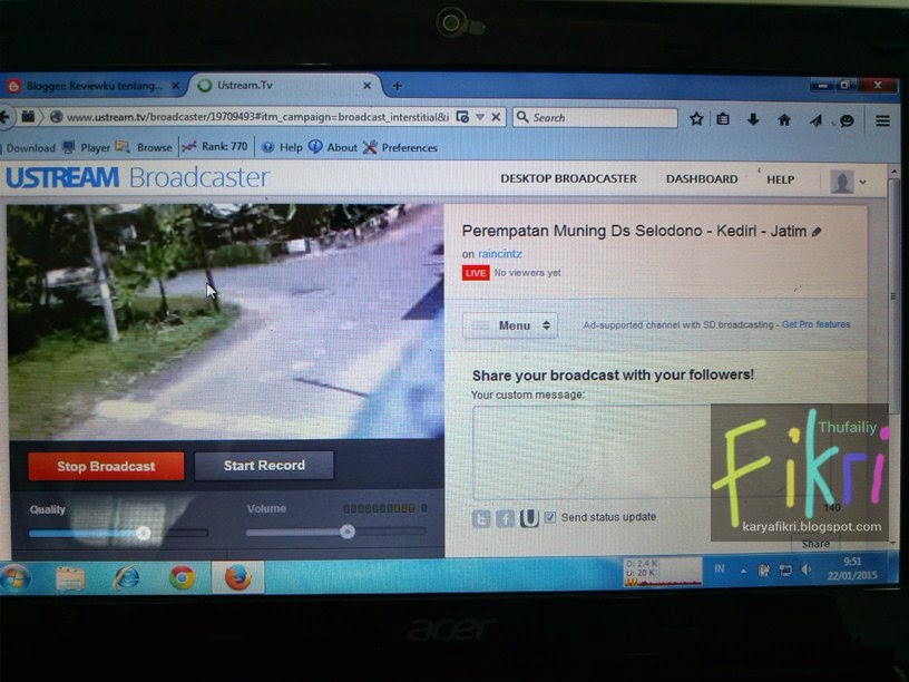 3 Mulai broadcast atau streaming via ustream.tv (karyafikri.blogspot.com)