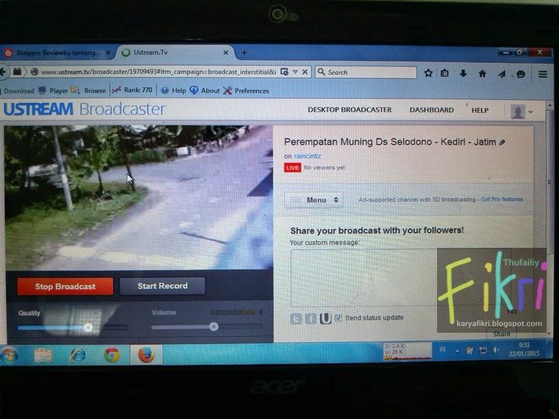 3 Mulai broadcast atau streaming via ustream.tv (karyafikri.blogspot.com)