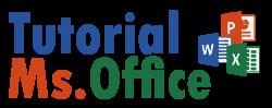 Tutorial Simple & Mudah Ms.Office Word & Excel