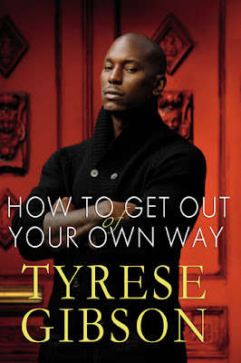 How to Get Out of Your Own Way Tyrese
