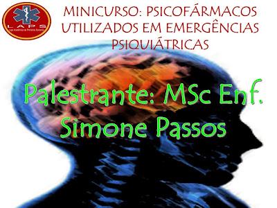 Minicurso: Psicofármacos utilizados em emergências psiquiátricas