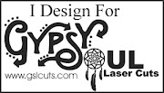 Gypsy Soul Laser Cuts DT 2016-2018