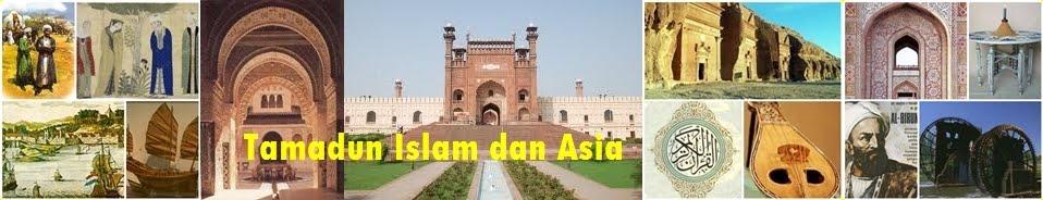 TAMADUN ISLAM DAN TAMADUN ASIA