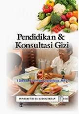 Buku Pendidikan & Konsultasi Gizi by I Dewa Nyoman Supariasa