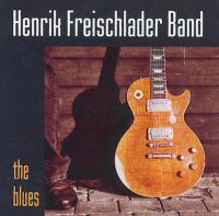 Henrik Freischlader Band - 2 albums: The Blues / Get Closer