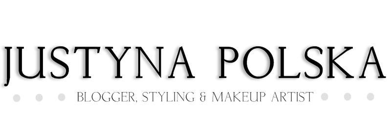 justyna polska - fashionblogger, styling ,  makeup Artist