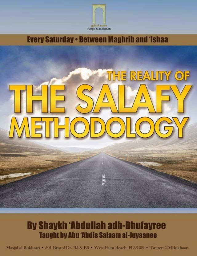 The Reality Of the Salafy Methodology