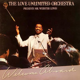 The Love Unlimited Orchestra - 1981 - Welcome Aboard- Presents Mr. Webster Lewis