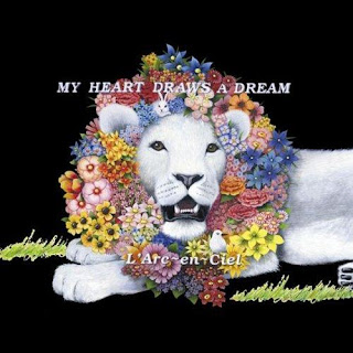 Laruku, L arc en ciel, my heart draws a dream