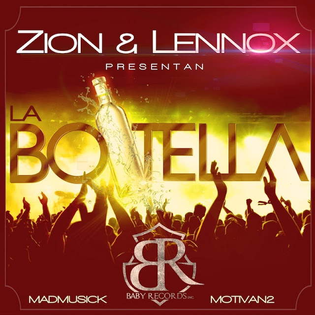 Descarga Zion y Lennox La Botella iTunes Plus Billboard Magazine Latin Rhythm Airplay