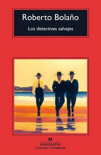 Los detectives salvajes Roberto Bolaño