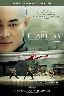 Hoắc Nguyên Giáp - Fearless 2006 (2006) Poster
