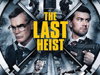 Film The Last Heist (2016) Subtitle Indonesia