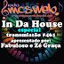 #461 IN DA HOUSE Especial