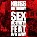 Sex Activity - Kriss Anthony Ft Wb Way