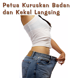 Petua Diet ,Buang Lemak dan Kurus
