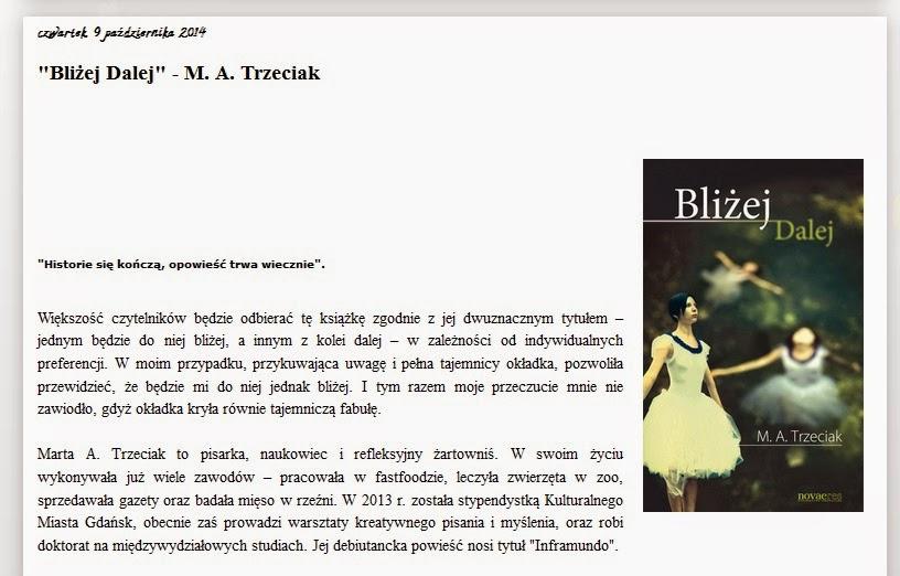 http://www.subiektywnieoksiazkach.pl/2014/10/blizej-dalej-m-trzeciak.html#more