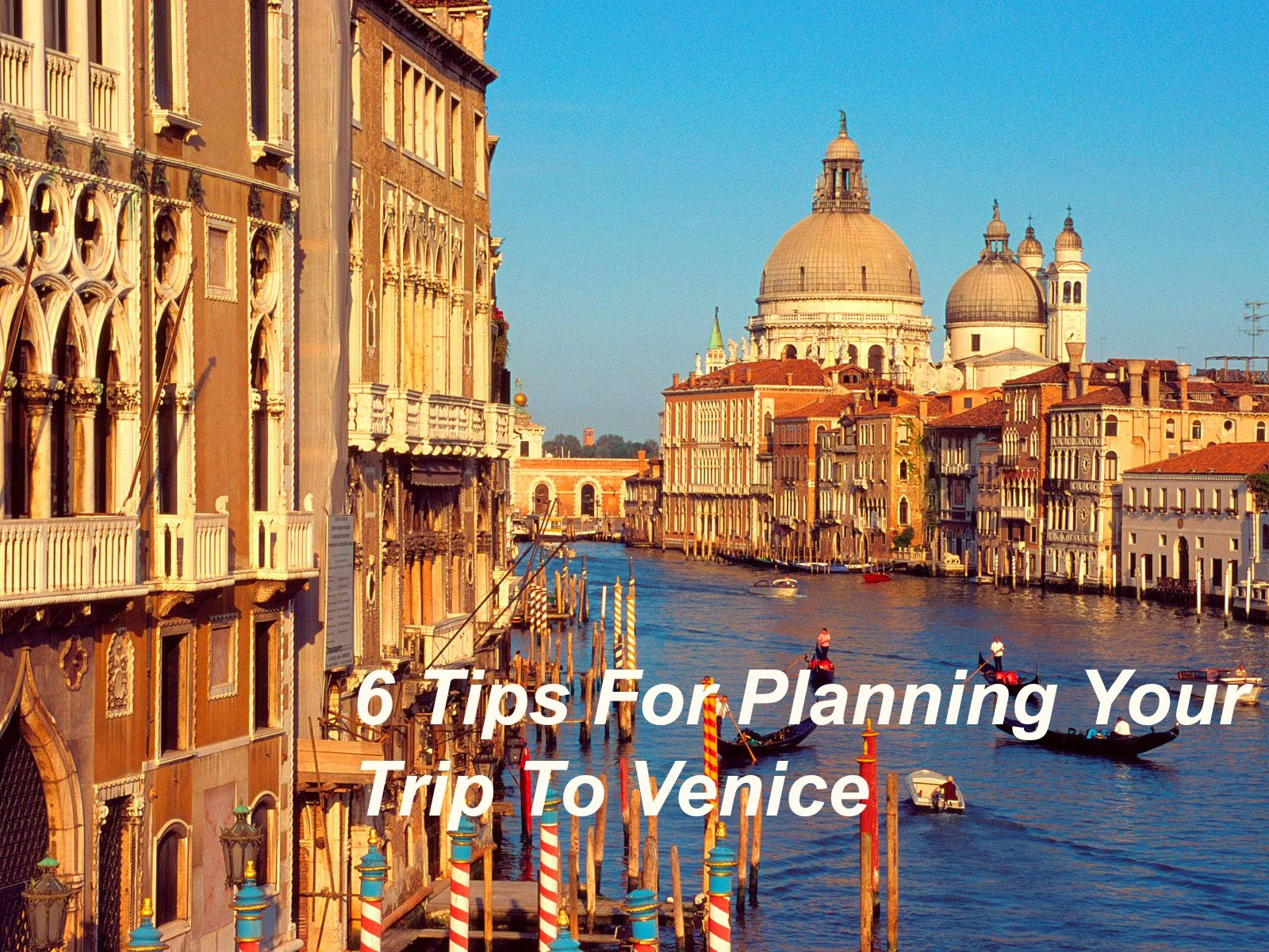 Tips-For-Planning-A Trip-To-Venice