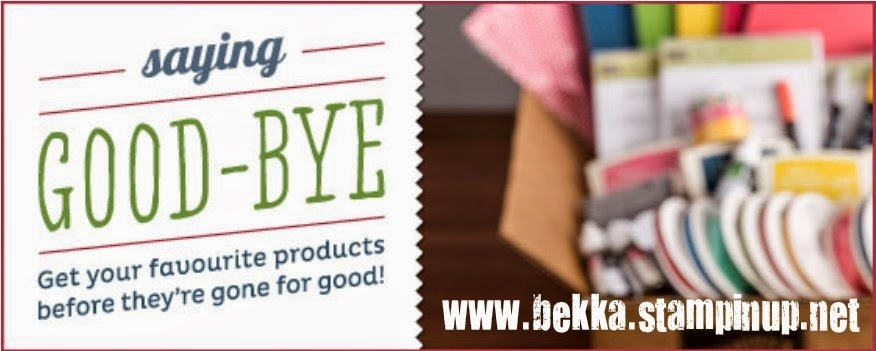 Shop the Stampin' Up! UK Retired List at www.bekka.stampinup.net until 30 June 2014