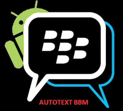 Autotext BlackBerry Messenger
