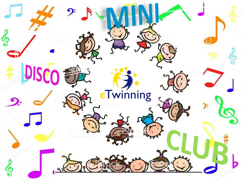 ETWINNING PROJECT. MINI DISCO CLUB