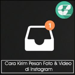 Cara Kirim Pesan Foto & Video di Instagram