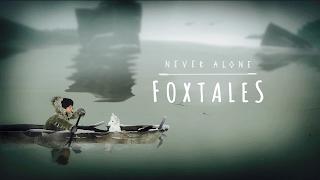 http://www.mondoxbox.com/speciale/2103/never-alone--foxtales.html