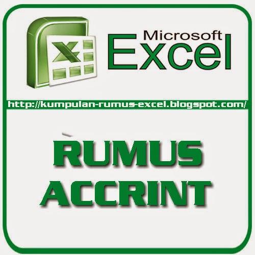 Rumus Accrint Kumpulan Rumus Dan Fungsi Excel
