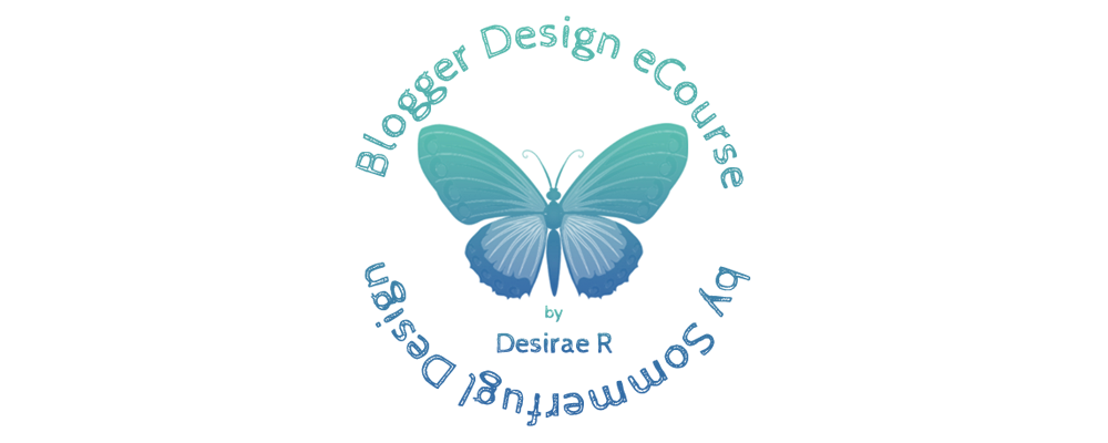 Blogger Design eCourse by Sommerfugl Design